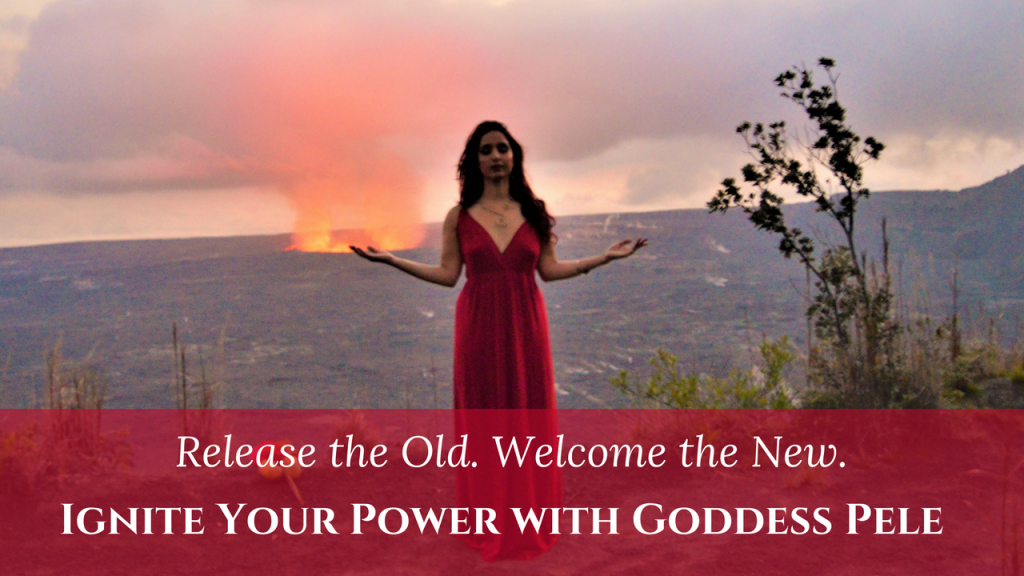 Goddess Pele divine feminine power