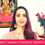 Heart Chakra Goddess Meditation