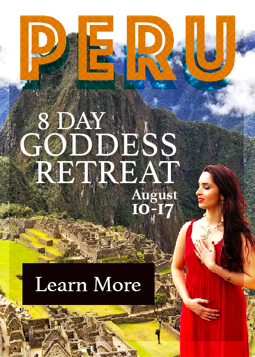 Peru Goddess Retreat: Aug 10-17 2019
