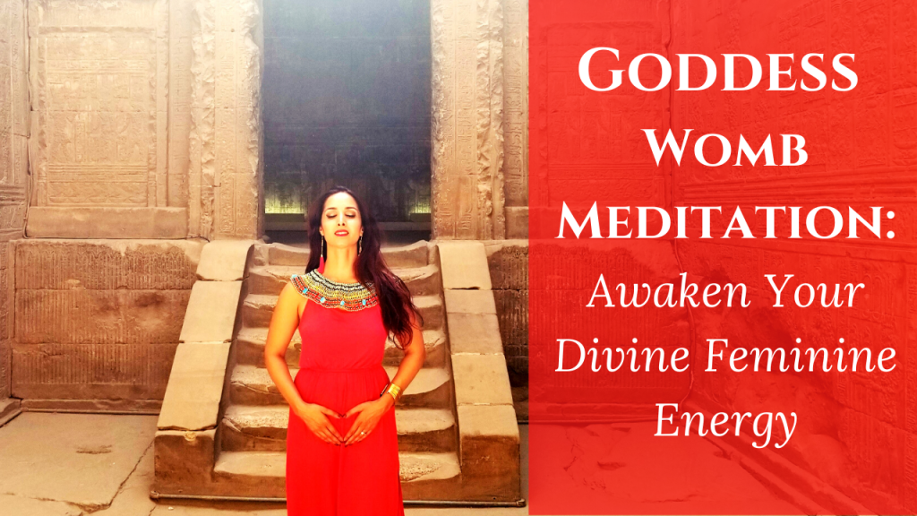 womb meditation divine feminine energy